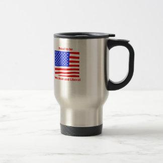Proud to be Liberal Travel Mug