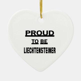 Proud to be Liechtensteiner Ceramic Ornament