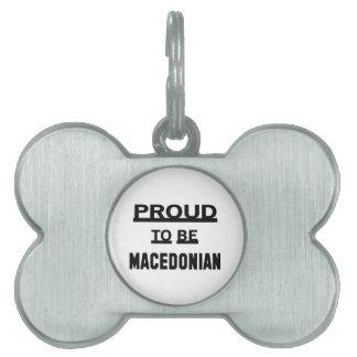 Proud to be Macedonian Pet Name Tag