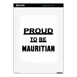 Proud to be Mauritian Skins For iPad 2