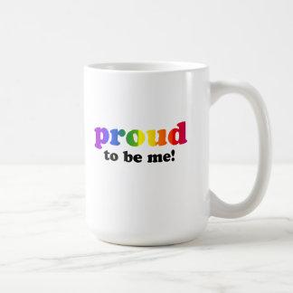 Proud to be me coffee mug