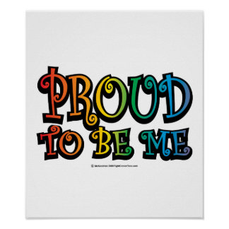 Proud To Be Me LGBT Poster