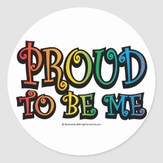 Proud To Be Me LGBT Round Stickers