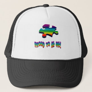 Proud to be me! trucker hat