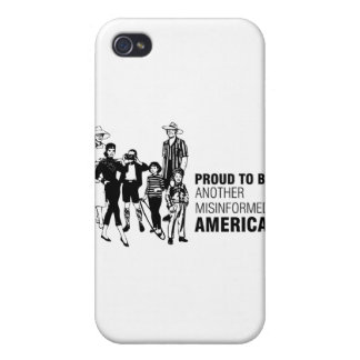 Proud To Be Misinformed American iPhone 4/4S Covers