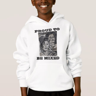 PROUD TO BE MIXED teen hoody