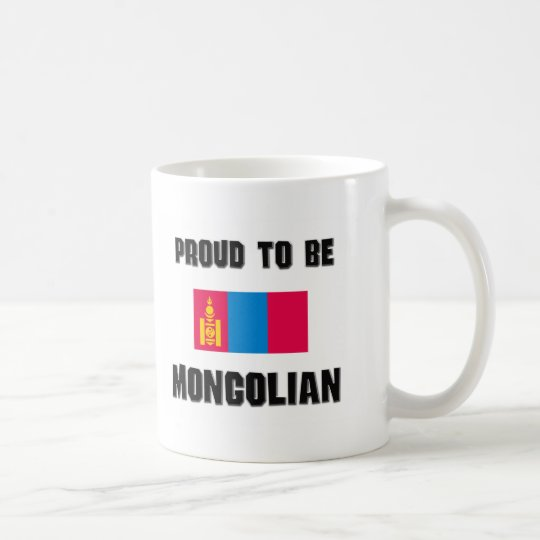 Proud To Be MONGOLIAN Coffee Mug