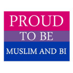 Proud To Be Muslim and Bi Postcard