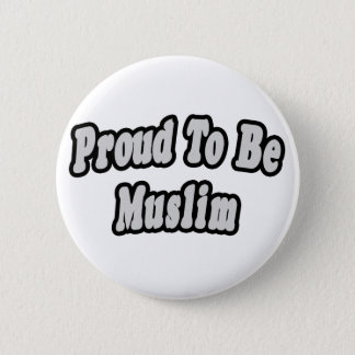 Proud To Be Muslim Pinback Button