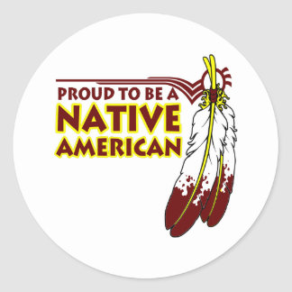 Proud To Be Native American Indian Classic Round Sticker