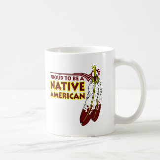 Proud To Be Native American Indian Coffee Mug