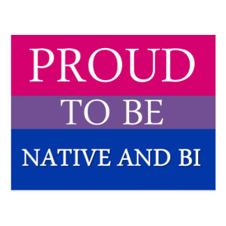 Proud To Be Native and Bi Post Card