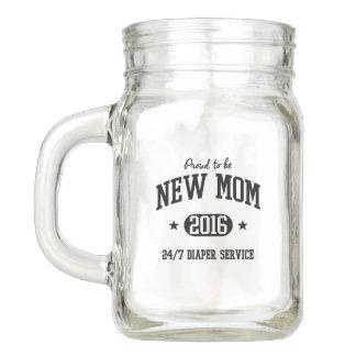 Proud To Be New Mom 2016 Mason Jar