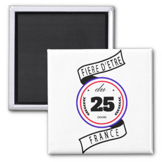 Proud to be of the 25 magnet
