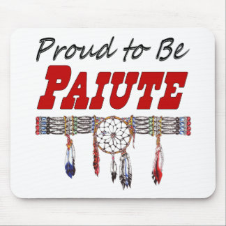 Proud To Be Paiute Mouse Pad