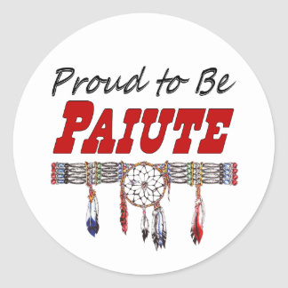 Proud To Be Paiute Window Decal or Stickers Round Sticker