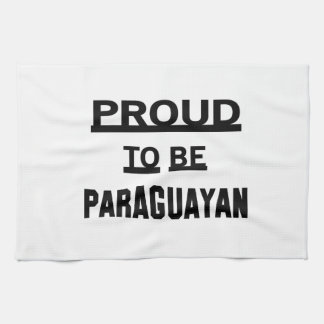 Proud to be Paraguayan Kitchen Towel
