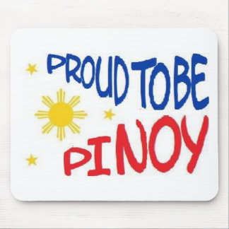 Proud to be Pinoy Mouse Pad