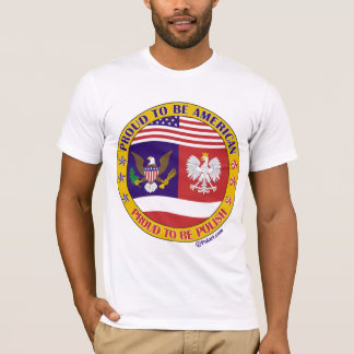 Proud to be Polish American T-Shirt