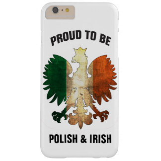 Proud to be Polish and Irish Barely There iPhone 6 Plus Case