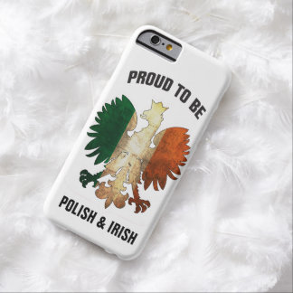 Proud to be Polish and Irish Barely There iPhone 6 Case