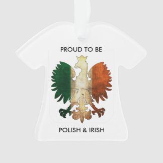 Proud to be Polish and Irish Ornament