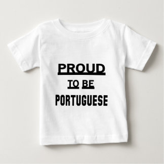 Proud to be Portuguese Baby T-Shirt