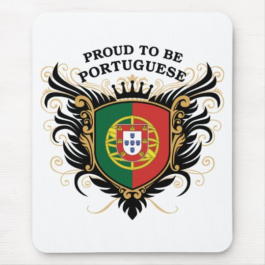 Proud to be Portuguese Mouse Pad