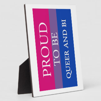 Proud To Be Queer and Bi Plaques