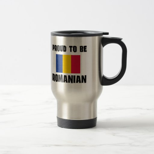 Proud To Be ROMANIAN 15 Oz Stainless Steel Travel Mug