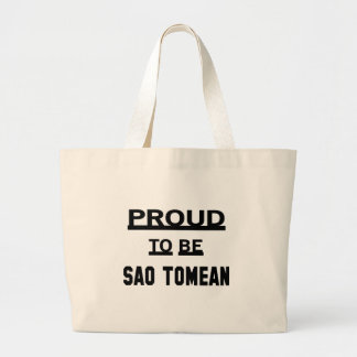 Proud to be Sao Tomean Large Tote Bag