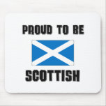 Proud To Be SCOTTISH Mouse Pad