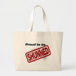 Proud to be Shunned Tote Bag