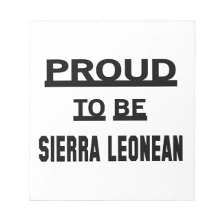 Proud to be Sierra Leonean Notepad