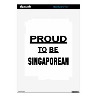 Proud to be Singaporean Skins For iPad 2
