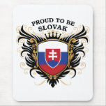 Proud to be Slovak Mouse Pad