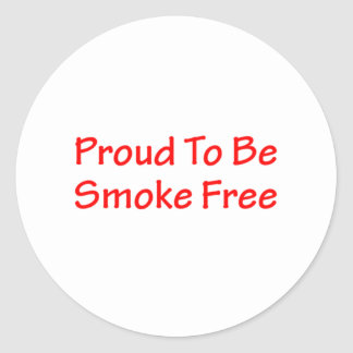 Proud to be smoke free round stickers