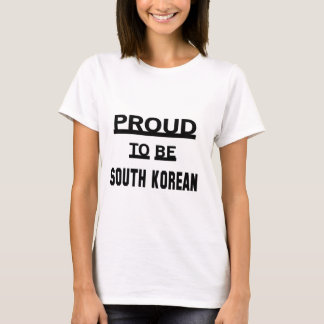 Proud to be South Korean T-Shirt
