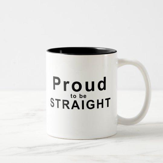 Proud to be Straight! Two-Tone Coffee Mug