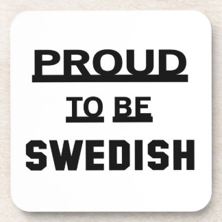Proud to be Swedish Coaster