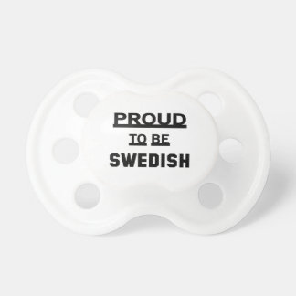 Proud to be Swedish Pacifier