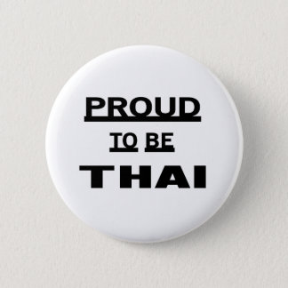 Proud to be Thai Pinback Button