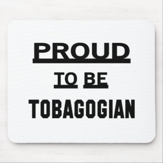Proud to be Tobagonian Mouse Pad