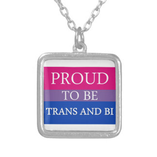Proud to be Trans and Bi Custom Necklace