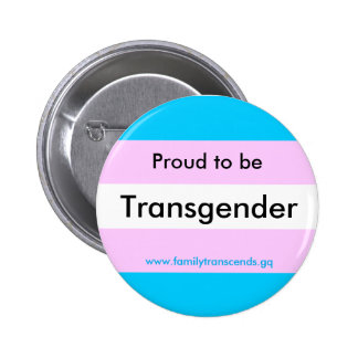 Proud to be Transgender Button