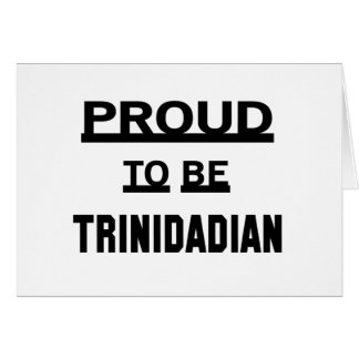 Proud to be Trinidadian Card