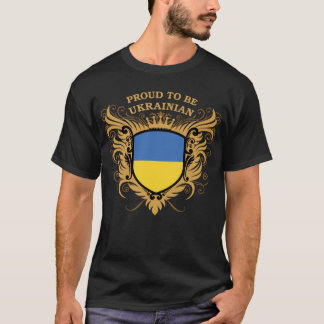 Proud to be Ukrainian T-Shirt