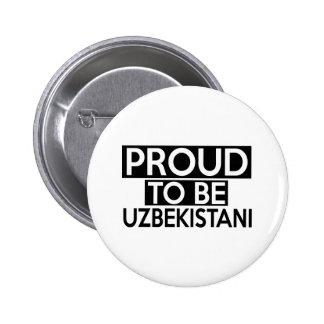 PROUD TO BE UZBEKISTANI 2 INCH ROUND BUTTON