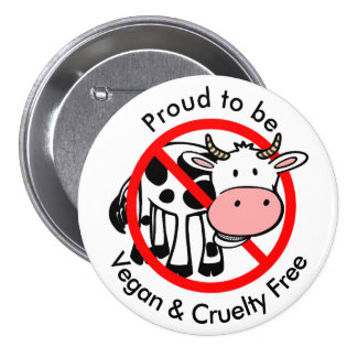 Proud to be Vegan and Cruelty Free Button