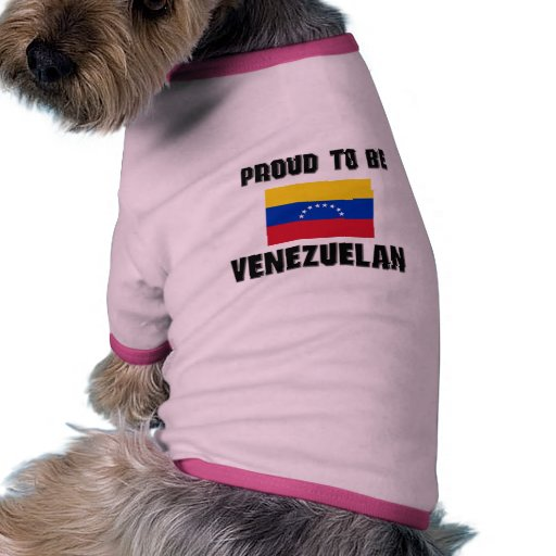 Proud To Be VENEZUELAN Doggie Shirt